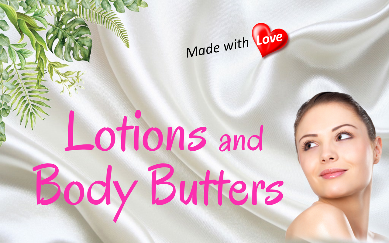 Lotions/Body Butters